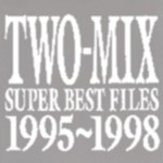 SUPER BEST FILES 1995〜1998
