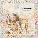 NEUROMANTIC(ロマン神経症)