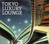 Grand Gallery Presents: Tokyo Luxury Lounge