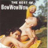 The Best of Bow Wow Wow [RCA]