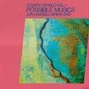 Fourth World Vol. 1: Possible Musics